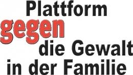 Plattform gegen die Gewalt in der Familie